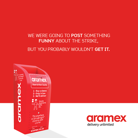 Aramex SA - We were going to post something funny about the strike, but you probable wouldn't get it.